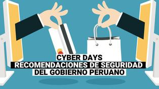 Cyber Days: Consejos del gobierno peruano para efectuar tus compras de manera segura