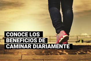 ¿Qué beneficios trae caminar todos los días?