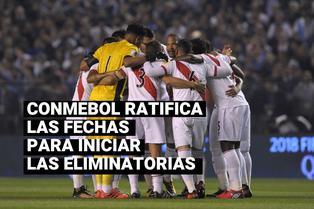 CONMEBOL ratifica las primeras fechas para las Eliminatorias Sudamericanas