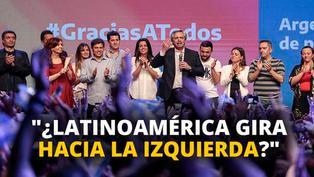 ¿Latinoamérica gira hacia la izquierda? [VIDEO]
