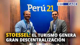 Juan Stoessel: El turismo genera gran descentralización [VIDEO]