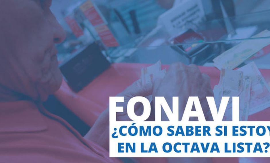 ¿Cómo saber si estoy en la octava lista del Fonavi? (Perú21)