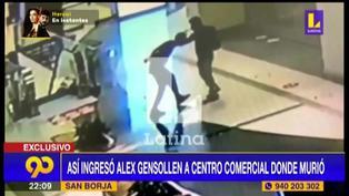 Cámaras de seguridad registraron el ingreso de Gensollen al centro comercial donde perdió la vida