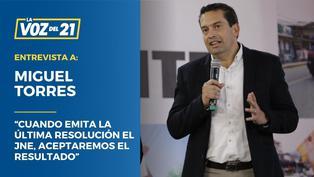 """Miguel Torres: """"Cuando emita la última resolución el JNE, aceptaremos el resultado"""""""