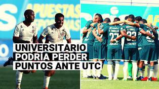 La fecha en la que se definirá si UTC gana los puntos en mesa del partido contra Universitario por la Liga 1