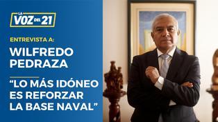 """Wilfredo Pedraza: """"Lo más idóneo es reforzar la Base Naval"""""""