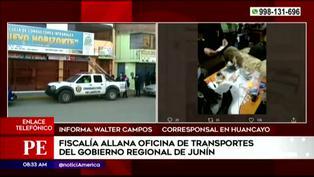 Fiscalía allana oficinas de Transportes del Gobierno Regional de Junín