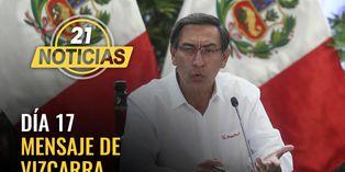 Coronavirus en Perú: Mensaje del presidente Martín Vizcarra en el día 17 de estado de emergencia