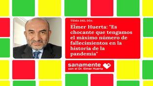 """Elmer Huerta: """"Es chocante que tengamos el máximo número de fallecimientos en la historia de la pandemia"""""""