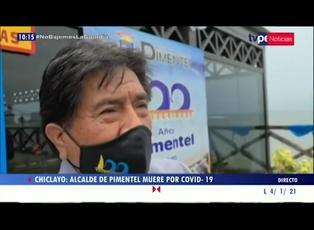 Lambayeque: alcalde distrital de Pimentel falleció a causa del COVID-19