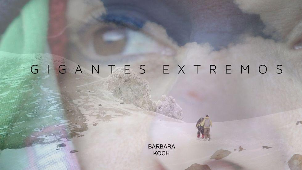 'Gigantes extremos', nos presenta la aventura de Barbara Koch (Difusión).