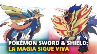 POKÉMON SWORD & SHIELD: LA MAGIA SIGUE VIVA