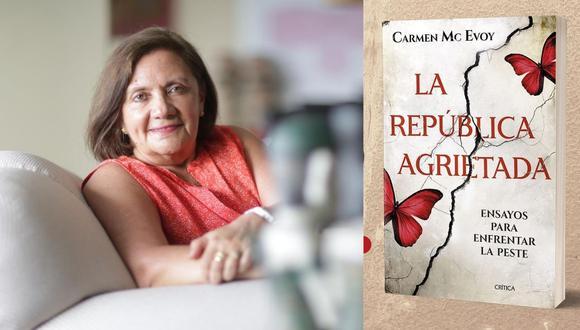 La historiadora Carmen Mc Evoy presenta un libro que reúne sus columnas en este Diario y otros ensayos sobre el pasado y el presente del Perú.