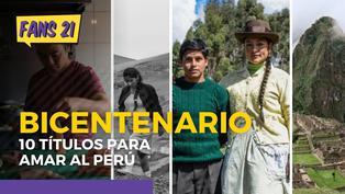 10 títulos para enamorarse más del Perú por el Bicentenario
