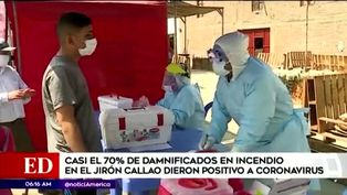 Incendio en el Cercado de Lima: casi el 70% de damnificados dio positivo a coronavirus