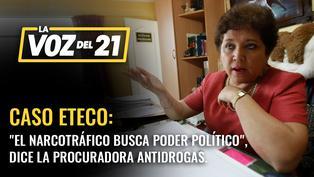 "Sonia Medina sobre caso 'Eteco': ""El narcotráfico busca poder político"""