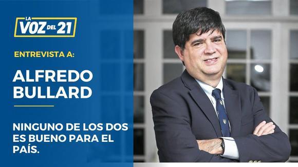 """Alfredo Bullard sobre Elecciones 2021: """"Ninguno de los dos es bueno para el país""""."""