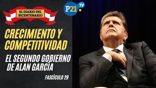 Crecimiento y competitividad: el segundo gobierno de Alan García