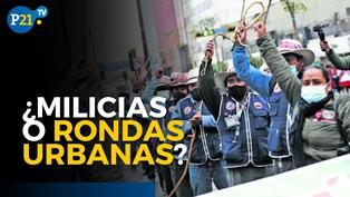 ¿Milicias o rondas urbanas? Lo que pretende el gobierno de Pedro Castillo