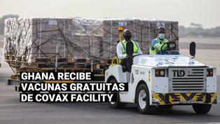 Covax: Ghana recibió la primera entrega mundial de vacunas gratuitas