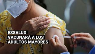 COVID-19: EsSalud vacunará a más de un millón 700 mil adultos mayores asegurados