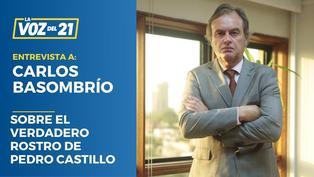 Carlos Basombrío habla del verdadero rostro de Pedro Castillo
