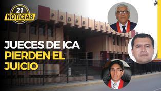 Coronavirus en Perú: Jueces de Ica pierden el juicio