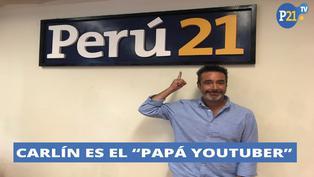 Carlos Carlín es el 'Papá Youtuber'
