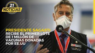Presidente Sagasti recibe el primer lote de 1 millón de vacunas donadas por EEUU