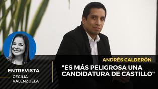 """Andrés Calderón: """"Es más peligrosa una candidatura de Castillo"""""""