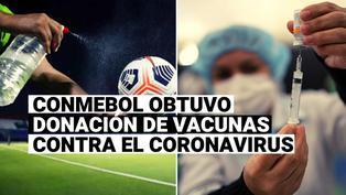 Conmebol obtuvo la donación de 50 mil dosis de vacunas para el coronavirus