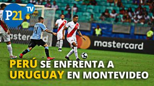 Perú vs Uruguay: Selección se enfrenta a Uruguay en Montevideo