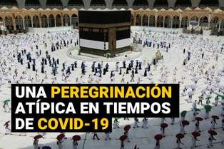 Peregrinación a La Meca antes y durante el coronavirus