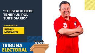 """Pedro Morales: """"El Estado debe tener un rol subsidiario"""""""