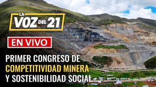 Primer Congreso de Competitividad Minera y Sostenibilidad Social