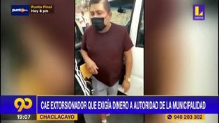 Cae delincuente que buscaba extorsionar a funcionario de la Municipalidad de Chaclacayo