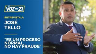 """José Tello: """"Es un proceso normal, no hay fraude"""""""