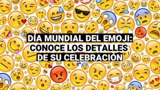 Día Mundial del Emoji: conoce aquí todos los detalles de esta celebración