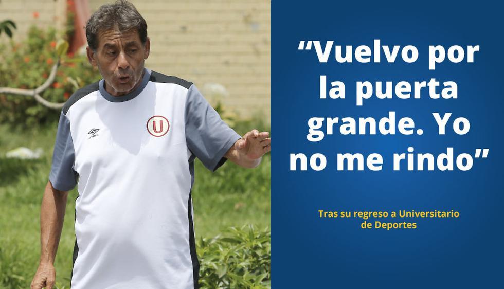 Roberto Chale y las frases más polemicas como técnico de Universitario de Deportes. (Perú21)