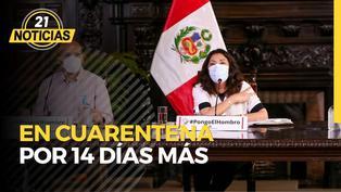 Cuarentena por dos semanas más en Lima Metropolitana y provincias de riesgo extremo