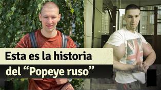 """""""Popeye ruso"""": mira la historia del peleador de artes marciales mixtas"""