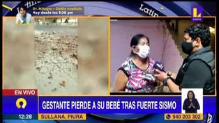 Piura: Gestante pierde a su bebé tras sismo de 6, 1 grados