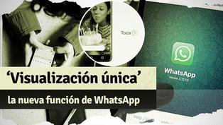 WhatsApp: todo sobre la funciona de 'Visualización única' con fotos y videos