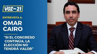 """Omar Cairo: """"Si el Congreso continúa, la elección no tendrá valor"""""""