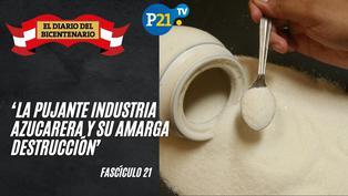 'La pujante industria azucarera y su amarga destrucción'