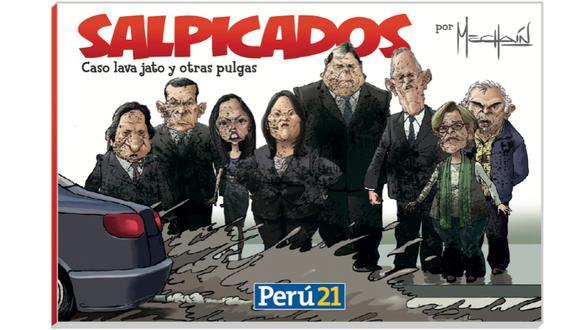 Salpicados: Libro con lo mejor de las caricaturas de Mechaín se relanza (Perú21)