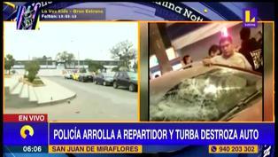 SJM: Policía atropelló a un repartidor y una madre de familia e intentó escapar