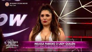 """""""Reinas del Show"""": Lady Guillén es eliminada y Melissa Paredes continúa en competencia"""