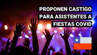 En Chile proponen que asistentes a fiestas COVID y reuniones sociales cuiden a enfermos