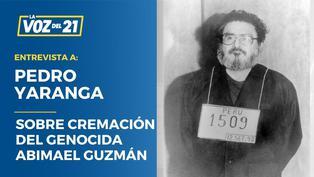 """Pedro Yaranga: """"Tardía cremación de Guzmán extingue su presencia física, más no su retorcida ideología"""""""